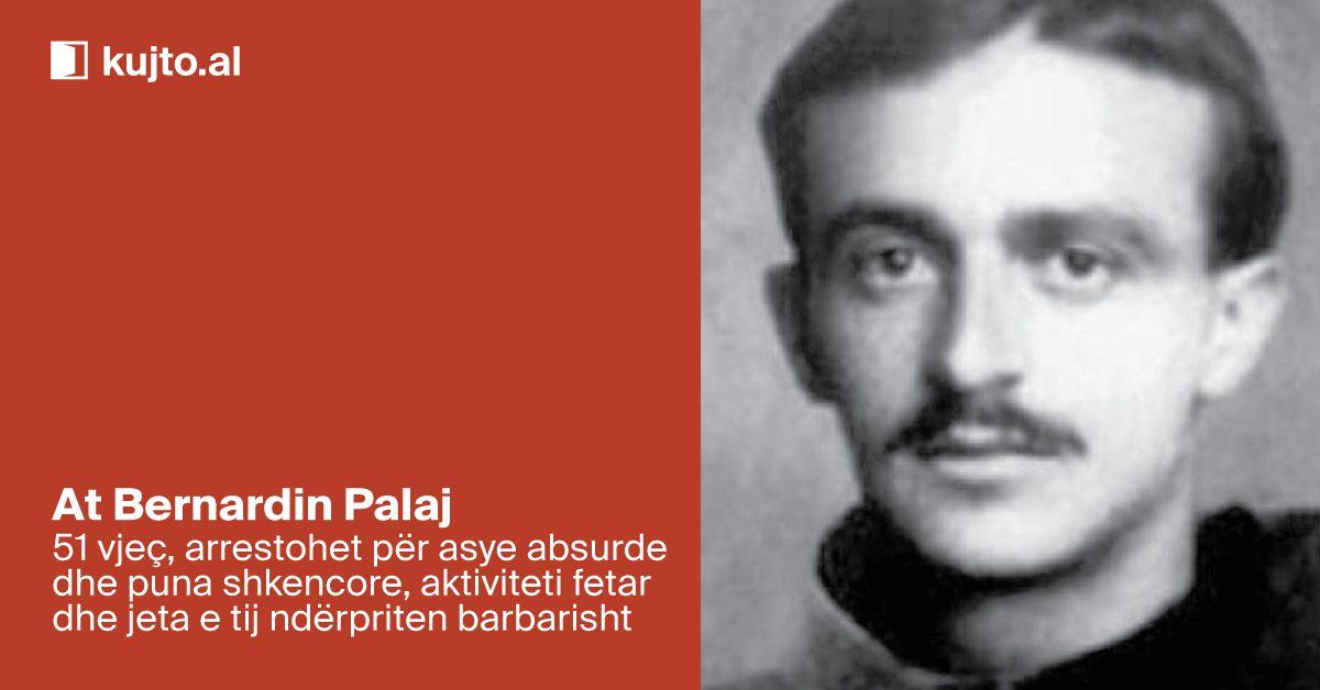 Át Bernardin Palaj, kleriku historian, folklorist dhe muzikant që dha shpirt në torturat komuniste